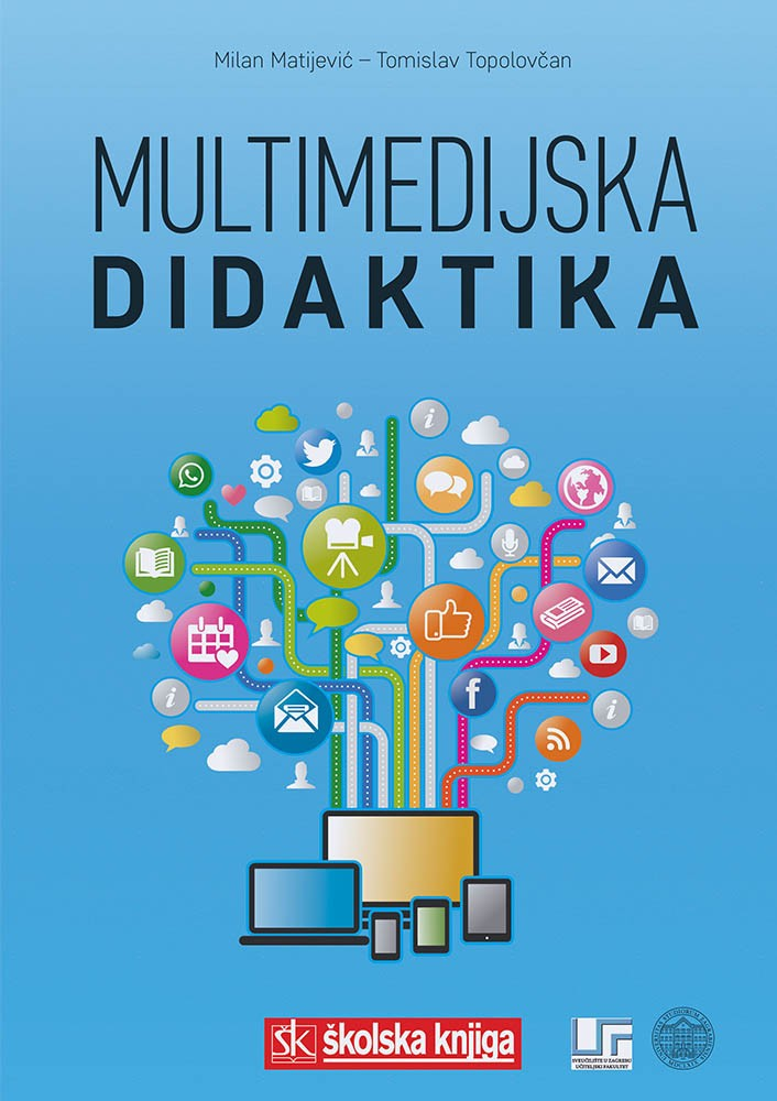 Matijević, M., Topolovčan, T. - Multimedijska didaktika