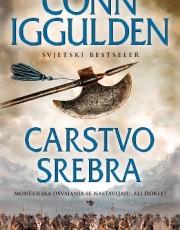 Iggulden, C. - Carstvo srebra