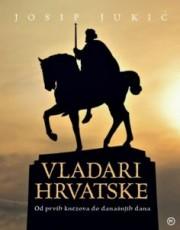 Jukić, J. - Vladari Hrvatske