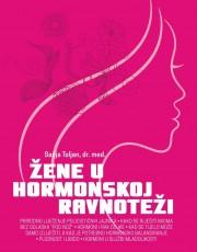 Toljan, S. Žene u hormonskoj ravnoteži