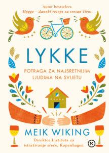 Wiking, M. - Lykke-potraga za najsretnijim ljudima na svijetu