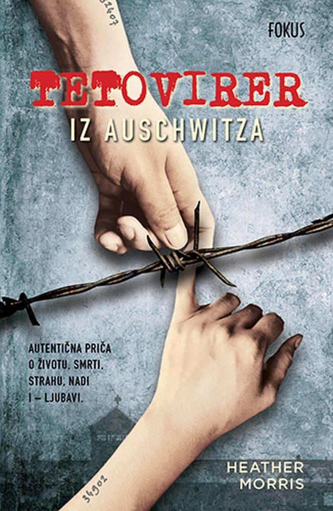 Morris, H. - Tetovirer iz Auschwitza
