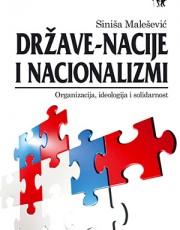 Malešević, S. - Države- nacije i nacionalizmi