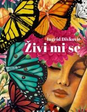 Divković, I. - Živi mi se