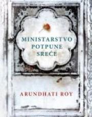 Roy, A. - Ministarstvo potpune sreće