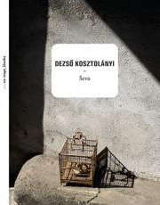 Kosztolanyi, D. - Ševa