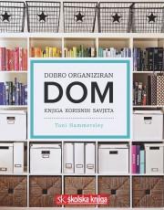 Hammersley, T. - Dobro organiziran dom-knjiga korisnih savjeta