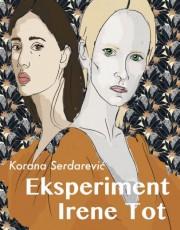 Serdarević, K. - Eksperiment Irene Tot