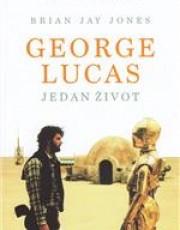 Jones, B. J. - Geoge Lucas: jedan život