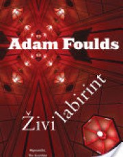 Foulds, A. - Živi labirint