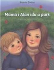 Žodan,A.- Mama i Alan idu u park