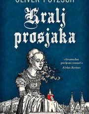POTZSCH, O. - Kralj prosjaka