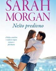 Morgan, S. - Nešto predivno